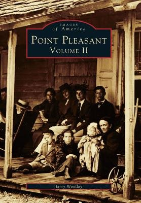 Point Pleasant - Volume II (Paperback): Jerry Woolley