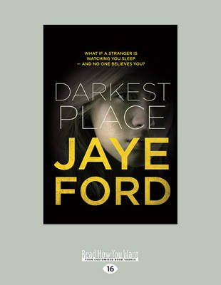 Darkest Place (Large print, Paperback, Large type / large print edition): Jaye Ford
