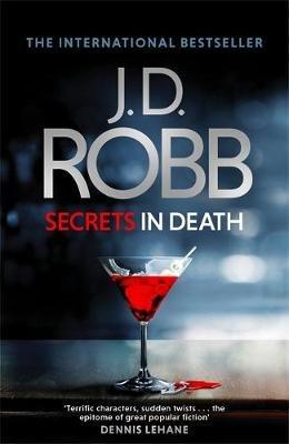 Secrets In Death (Paperback): J. D. Robb