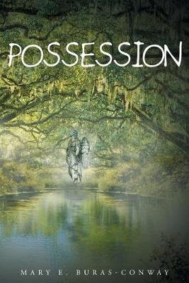 Possession (Paperback): Mary E Buras-Conway