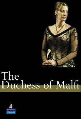 The Duchess of Malfi (Paperback, A Level ed): John Webster, Monica Kendall