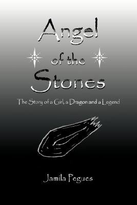 Angel of the Stones (Paperback): Jamila Pegues