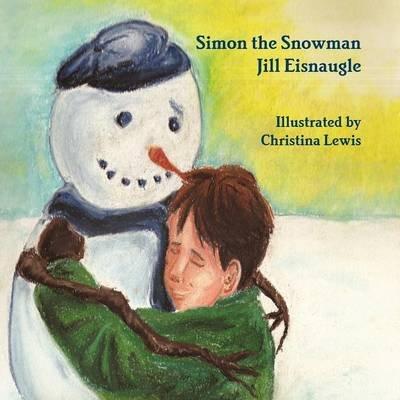 Simon the Snowman (Paperback): Jill Eisnaugle