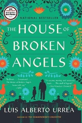The House of Broken Angels (Paperback): Luis Alberto Urrea