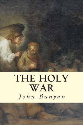 The Holy War (Paperback): John Bunyan