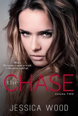 The Chase, Vol. 2 (Paperback): Jessica Wood