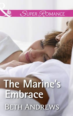 The Marine's Embrace (Electronic book text): Beth Andrews