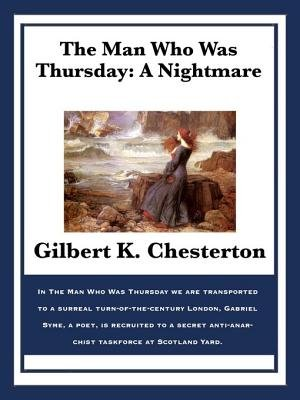 The Man Who Was Thursday - A Nightmare (Electronic book text): G. K. Chesterton