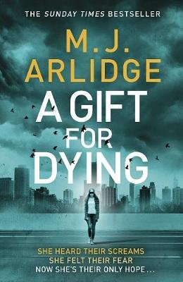 A Gift For Dying (Paperback): M. J. Arlidge