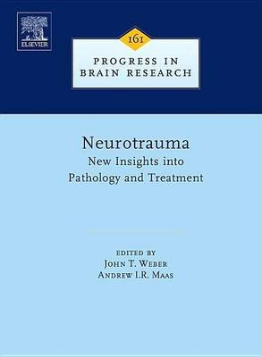 Neurotrauma: New Insights Into Pathology and Treatment (Electronic book text): John T. Weber