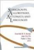 Semigroups, Algorithms, Automata And Languages (Hardcover): Gracinda M.S. Gomes, Jean-Eric Pin, Pedro V. Silva