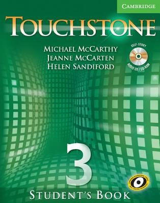Touchstone Level 3 Student's Book with Audio CD/CD-ROM (Paperback, Student): Michael McCarthy, Jeanne McCarten, Helen...