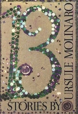 Thirteen (Paperback): Ursule Molinaro
