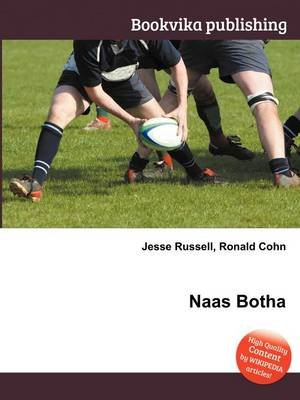 Naas Botha (Paperback): Jesse Russell, Ronald Cohn
