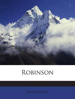 Robinson (Paperback): Anonymous
