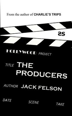 The Producers (Paperback): Jack Felson