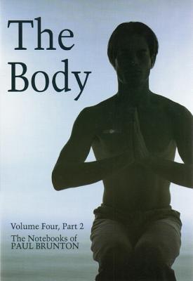 Body (Electronic book text): Paul Brunton