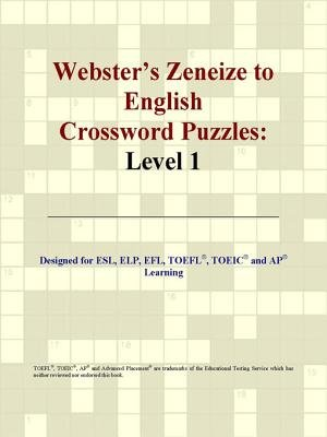 Webster's Zeneize to English Crossword Puzzles - Level 1 (Electronic book text): Group International Icon Group...
