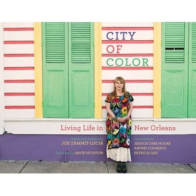 City of Color - Living Life in New Orleans (Hardcover): Joe Zammit-Lucia