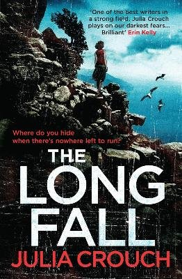 The Long Fall (Electronic book text, Digital original): Julia Crouch