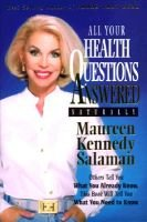 All Your Health Questions (Hardcover, Paperback ed.): Maureen K. Salaman
