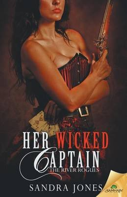 Her Wicked Captain (Paperback): Sandra Jones