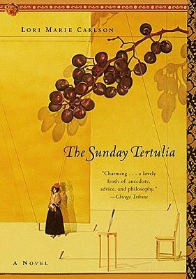 The Sunday Tertulia (Electronic book text): Lori M Carlson
