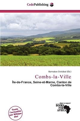 Combs-La-Ville (French, Paperback): Barnabas Crist Bal