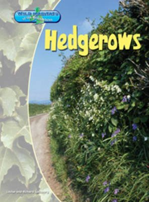 Hedgerows (Paperback, New Ed): Richard Spilsbury, Louise Spilsbury