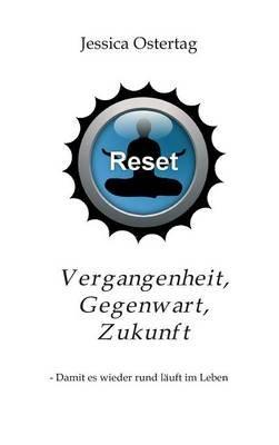 Vergangenheit, Gegenwart, Zukunft (German, Hardcover): Jessica Ostertag