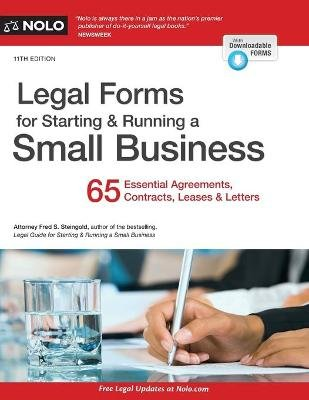 Legal Forms for Starting & Running a Small Business - 65 Essential Agreements, Contracts, Leases & Letters (Paperback, 11th...