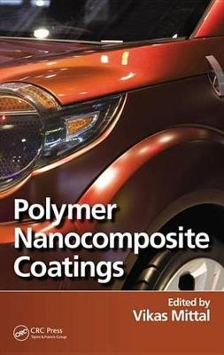 Polymer Nanocomposite Coatings (Electronic book text): Vikas Mittal
