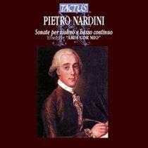 Ardi Cor Mio Ensemble - Pietro Nardini: Sonate Per Violino E Basso Continuo (CD): Pietro Nardini, Ardi Cor Mio Ensemble