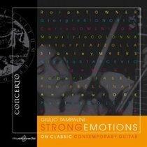 Various Artists - Strong Emotions On Classic Contemporary Guitar (CD): Giulio Tampalini, Giorgio Signorile, Carlo Domeniconi,...