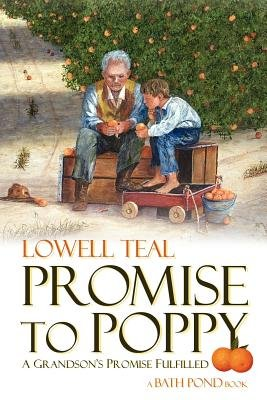 Promise to Poppy - A Bath Pond Book (Paperback): Lowell Teal