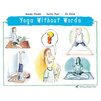 Yoga without Words (Paperback): Sandy Chubb