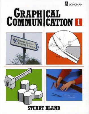 Graphical Communication Book One (Paperback): Stuart Bland
