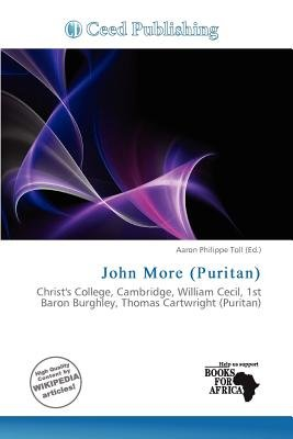 John More (Puritan) (Paperback): Aaron Philippe Toll