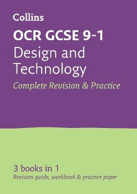 OCR GCSE 9-1 Design & Technology All-in-One Complete Revision and Practice - For the 2020 Autumn & 2021 Summer Exams...