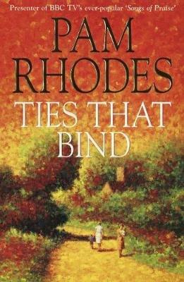 Ties That Bind (Electronic book text, Digital original): Pam Rhodes