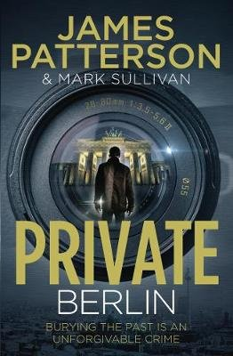 Private Berlin - (Private 5) (Electronic book text): James Patterson