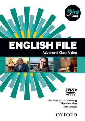 English File: Advanced: Class DVD - The best way to get your students talking (Video casette, 3rd Revised edition): Clive...