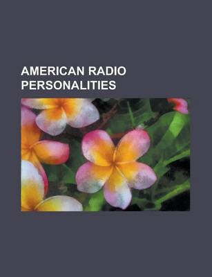 American Radio Personalities - Ronald Reagan, Orson Welles, Perry Como, Red Skelton, Robert W. McChesney, Jack Benny, John...