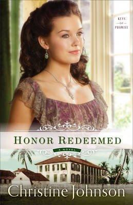 Honor Redeemed (Paperback): Christine Johnson