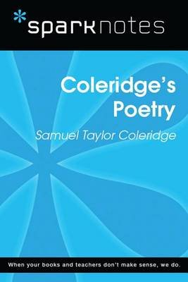 Coleridge's Poetry (Sparknotes Literature Guide) (Electronic book text): Spark Notes, Samuel Taylor Coleridge