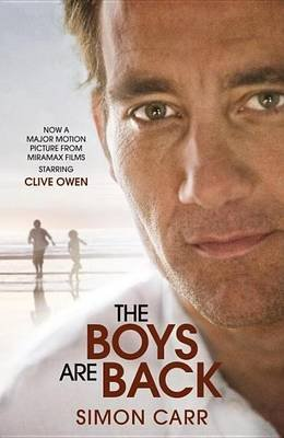 Boys Are Back (Movie Tie-In Edition (Electronic book text): Simon Carr