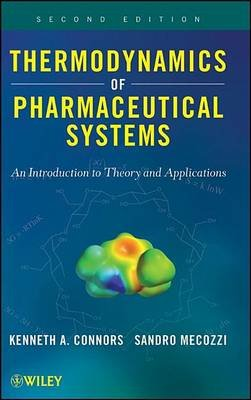 Thermodynamics of Pharmaceutical Systems - An introduction to Theory and Applications (Electronic book text, 2nd Revised...