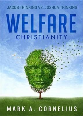 Welfare Christianity (Electronic book text): Rick Cornelius