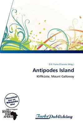 Antipodes Island (German, Paperback): Erik Yama Tienne
