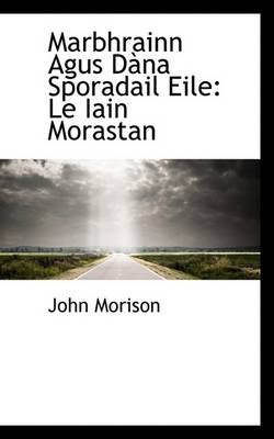 Marbhrainn Agus D Na Sporadail Eile - Le Iain Morastan (Paperback): John Morison